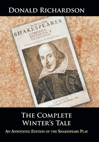 9781504965880: The Complete Winter's Tale: An Annotated Edition of the Shakespeare Play