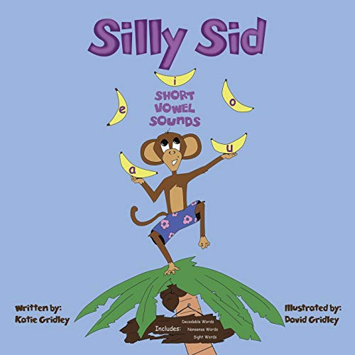 9781504966399: Silly Sid: Short Vowel Sounds