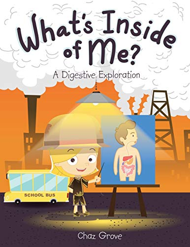 9781504966764: What's Inside of Me?: A Digestive Exploration