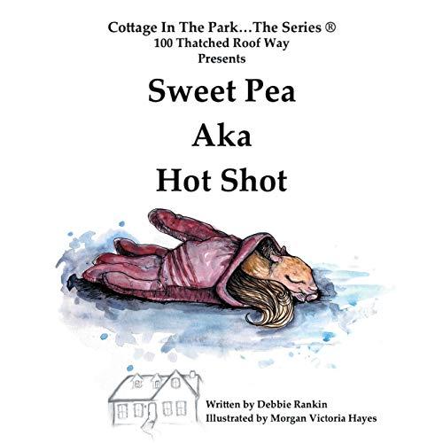 9781504968539: Sweet Pea AKA Hot Shot