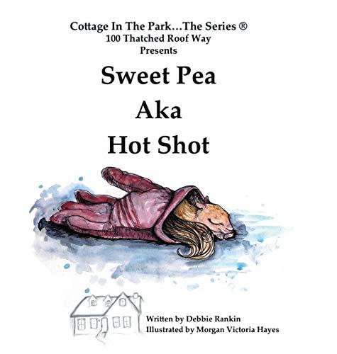 9781504968553: Sweet Pea AKA Hot Shot