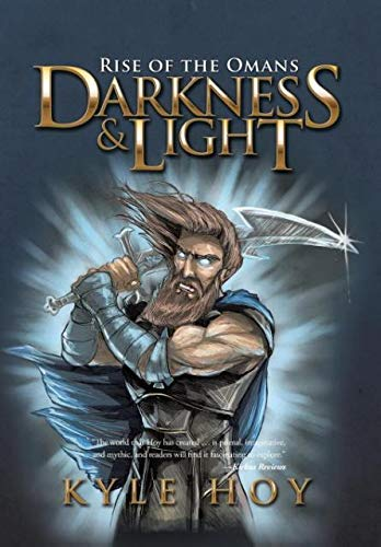 9781504969604: Darkness & Light: Rise of the Omans