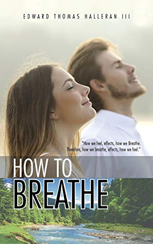 9781504969819: How to Breathe
