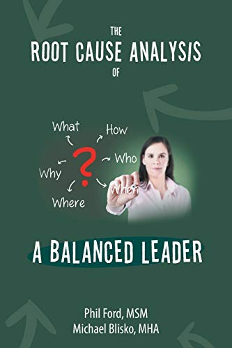 9781504970006: The Root Cause Analysis of a Balanced Leader
