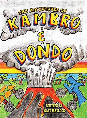 9781504970419: The Adventures of Kambro and Dondo
