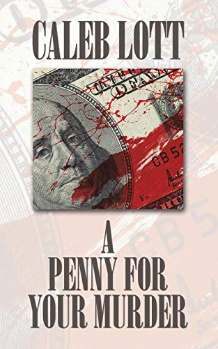 9781504971225: A Penny for Your Murder