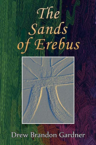 9781504974745: The Sands of Erebus