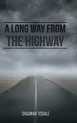9781504984393: A Long Way from the Highway