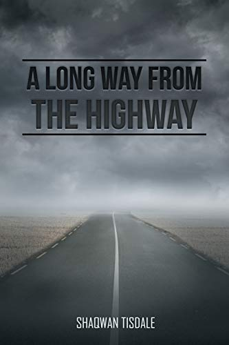 9781504984416: A Long Way from the Highway