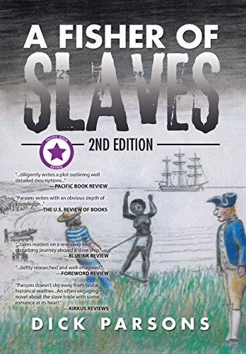 9781504989978: A Fisher of Slaves: 2nd Edition