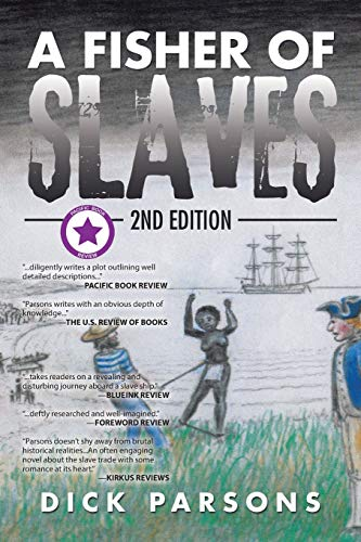9781504989985: A Fisher of Slaves: 2nd Edition