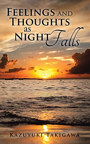 9781504995948: Feelings and Thoughts as Night Falls