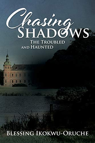 9781504995979: Chasing Shadows: The Troubled and Haunted