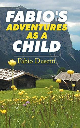 9781504996433: Fabio's Adventures as a Child