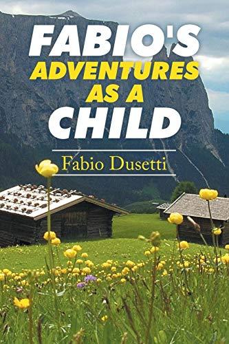 9781504996440: Fabio's Adventures as a Child
