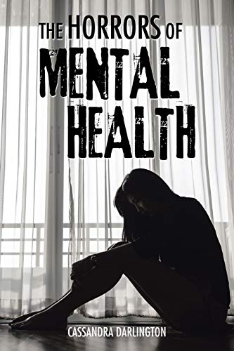 9781504996556: The Horrors of Mental Health