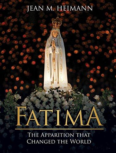 Fatima: The Apparition That Changed the World: Jean Heimann