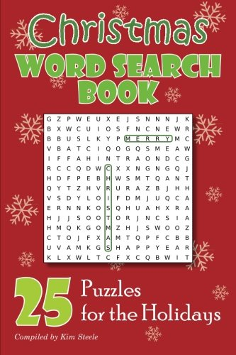 Christmas Word Search Book: 25 Puzzles for the Holidays: Kim Steele
