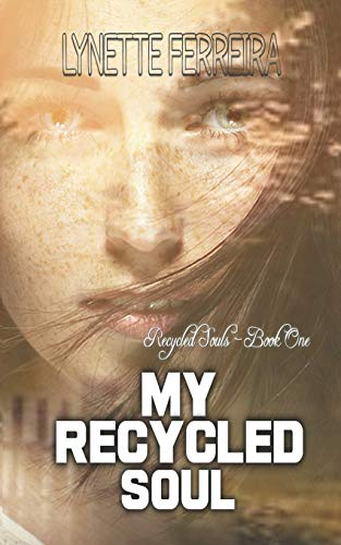 9781505200676: My Recycled Soul (Recycled Souls)