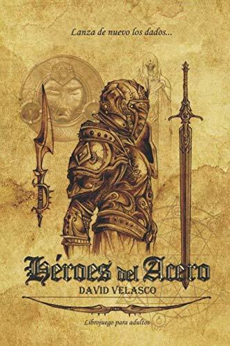9781505201710: Héroes del Acero: Librojuego (Saga de Neithel)