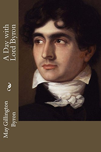 9781505206517: A Day with Lord Byron