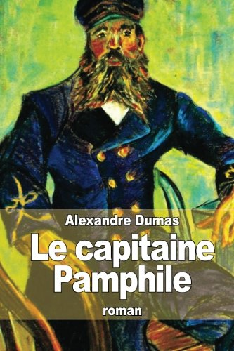 9781505224566: Le capitaine Pamphile