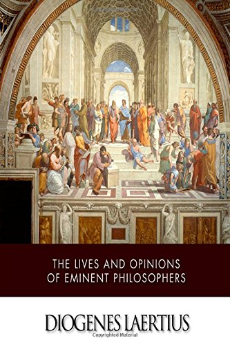 9781505226966: The Lives and Opinions of Eminent Philosophers
