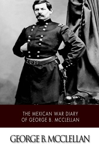 the found diary of george mcclellan Gene thorp argued that gen george mcclellan was not the miserable failure history has i have found no letters from mcclellan that even hint at the.