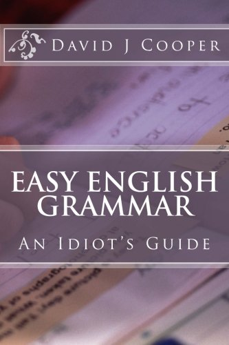 9781505231045: Easy English Grammar: An Idiot's Guide