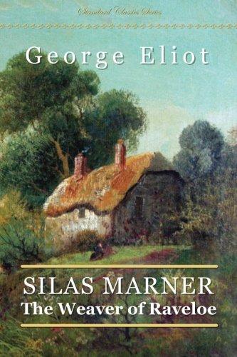 9781505232479: Silas Marner: The Weaver of Raveloe (Standard Classics)