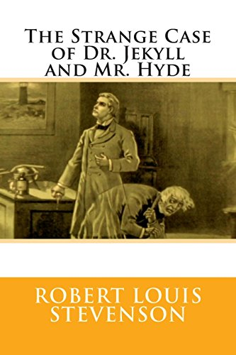 9781505234510: The Strange Case of Dr. Jekyll and Mr. Hyde