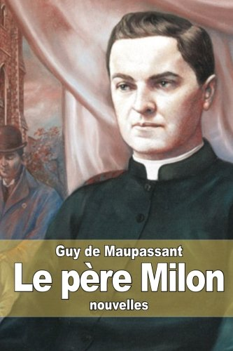 9781505235487: Le père Milon (French Edition)