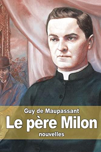 9781505235487: Le père Milon