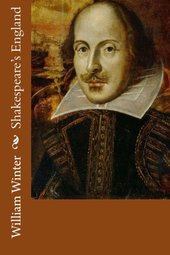 Shakespeare s England (Paperback): William Winter