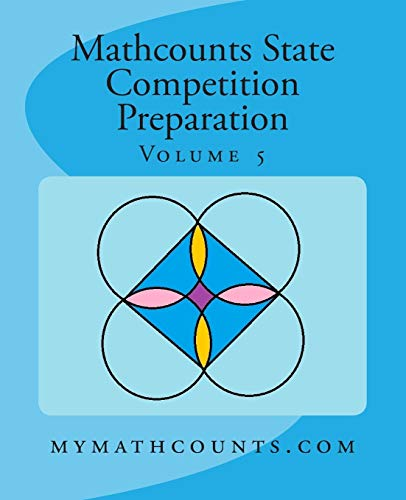 Mathcounts State Competition Preparation Volume 5 (Paperback): Yongcheng Chen