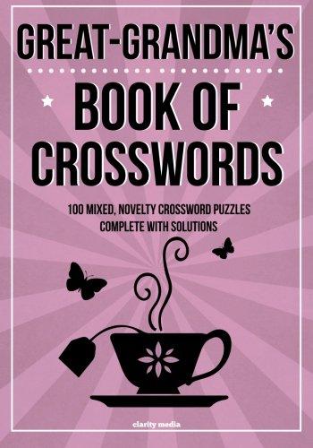 9781505241457: Great-Grandma's Book of Crosswords: 100 novelty crossword puzzles