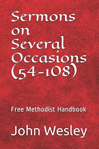 Free Methodist Handbook: Sermons on Several Occasions: Wesley, Rev John