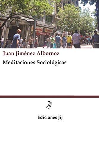 9781505250213: Meditaciones Sociológicas (Spanish Edition)