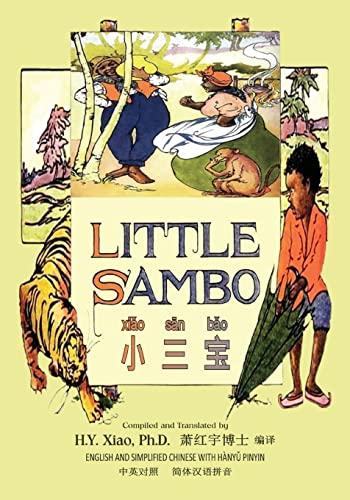 Little Sambo (Simplified Chinese): 05 Hanyu Pinyin: H y Xiao