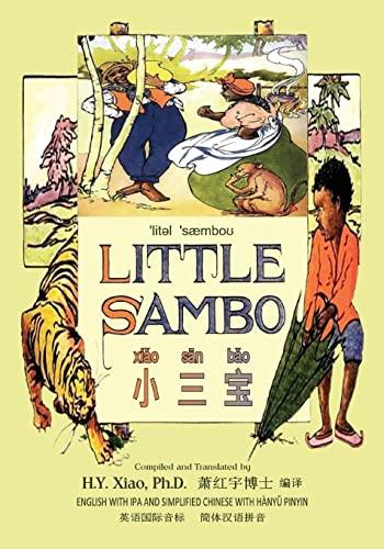 Little Sambo (Simplified Chinese): 10 Hanyu Pinyin: H y Xiao