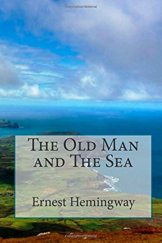 an outline of the old man and the sea by ernest hemingway