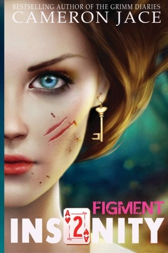 Figment (Insanity Book 2) (Insanity (Mad in: Jace, Cameron