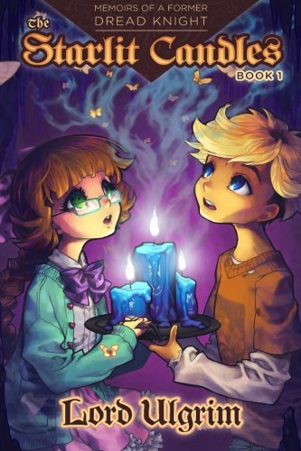 9781505257267: The Starlit Candles (Memoirs of a Former Dread Knight) (Volume 1)