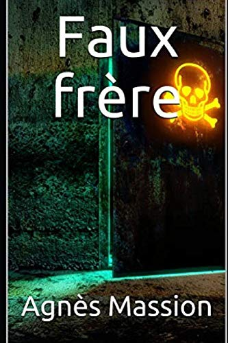 9781505258868: Faux Frere (French Edition)