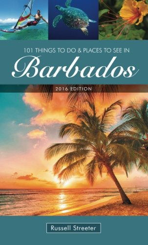 9781505261653: 101 Things To Do and Places To See in Barbados