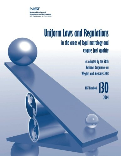 9781505262209: Uniform Laws and Regulations in the Areas of Legal Metrology and Engine Fuel Quality (NIST Handbook)