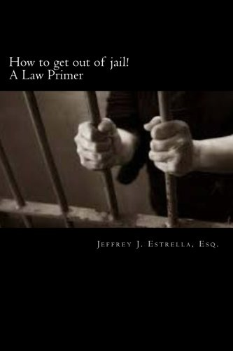 9781505266436: How to get out of jail!