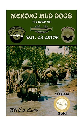 9781505266986: Mekong Mud Dogs: Story Of: Sgt. Ed Eaton