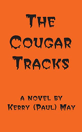 The Cougar Tracks: May, Kerry Paul