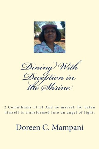 9781505277548: Dinning With Deception in the Shrine: 2 Corinthians 11:14